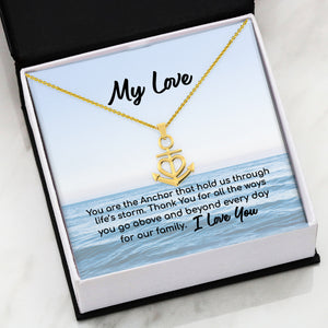 My Love - Life's Anchor Necklace - Capt. Jack