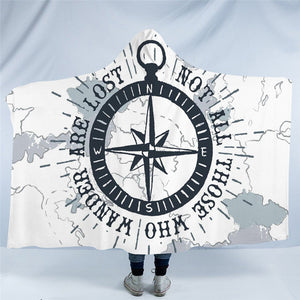 Not all those who wander are lost Hooded Blanket