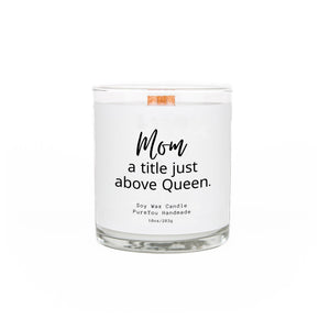 """Mom a title"" Soy Wax Candle"