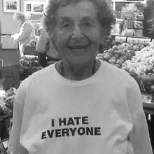 I Hate Everyone T-Shirt - Dreamer Store
