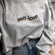 """Self-Love"" Sweatshirt"