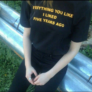 """Five Years Ago"" T-Shirt"