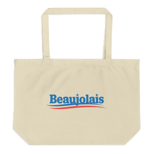 Beaujolais for President Tote