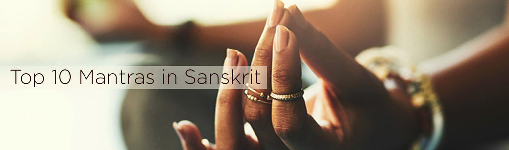 Top 10 Mantras in Sanskrit