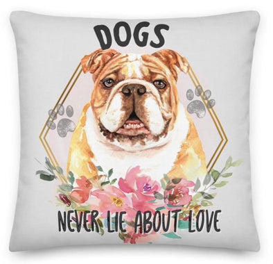 Audrey & Irene  Pillow 18×18 Bulldogs Never Lie About Love Decorative Throw Pillow