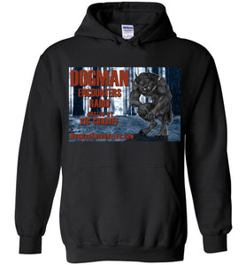 Dogman Encounters Episode 137 Collection Hooded Sweatshirt (design 1) - Dogman Encounters