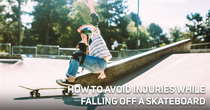 How to Avoid Injuries while Falling off a skateboard?