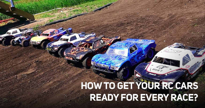 How to get your RC cars Ready for Every Race?