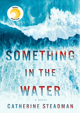 Something in the Water by Catherine Steadman - Halloween Movies