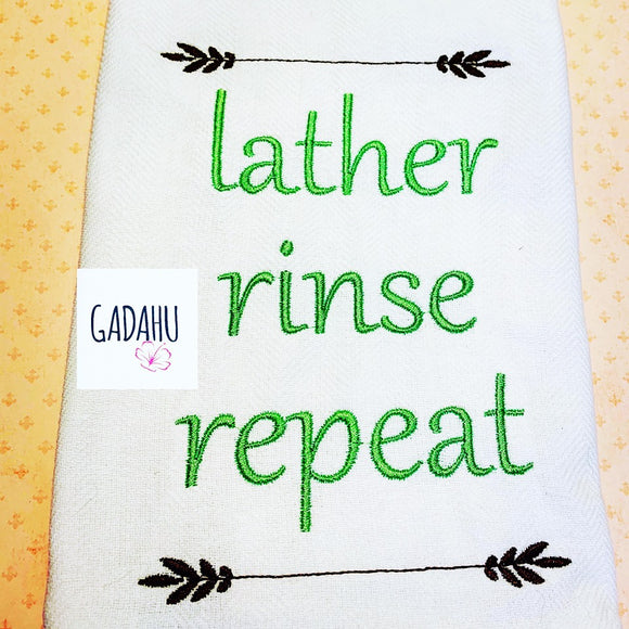 Lather rinse repeat Machine Embroidery Design 5x7 Instant Digital Embroidery Design