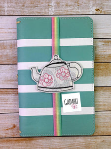 Tea Kettle Planner Bookmark ITH Embroidery design 4x4