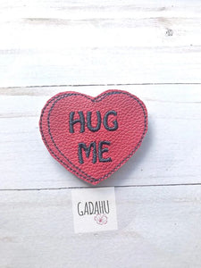 """Hug Me"" Heart feltie ITH Embroidery design file"