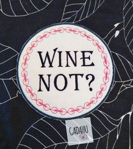 """Wine Not"" Coaster ITH Machine Embroidery design file"