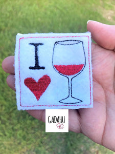 I love wine feltie ITH Embroidery design file