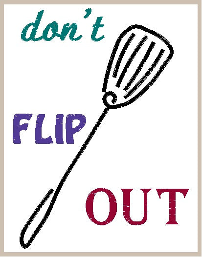 Don't Flip Out Machine Embroidery Design Digital file