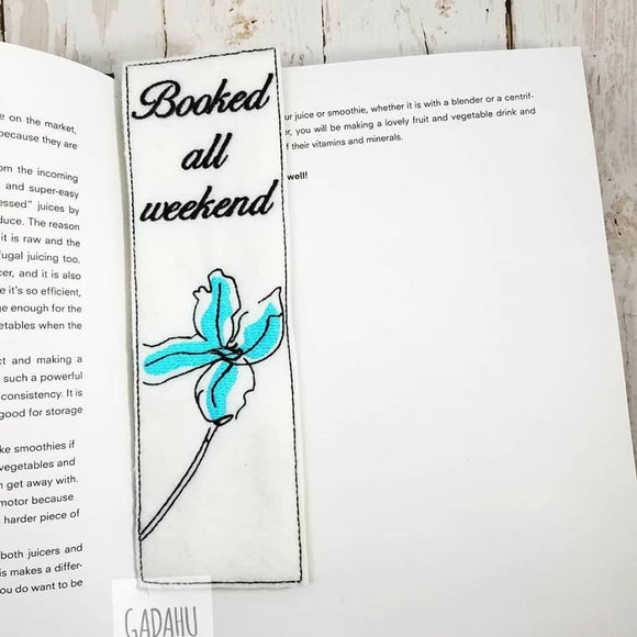 Booked all weekend flower bookmark ITH Embroidery design 5x7