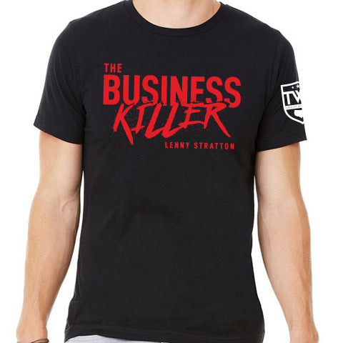 Lenny Stratton - Business Killer Tee