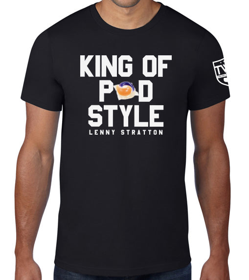Lenny Stratton - King of Pod Style Tee