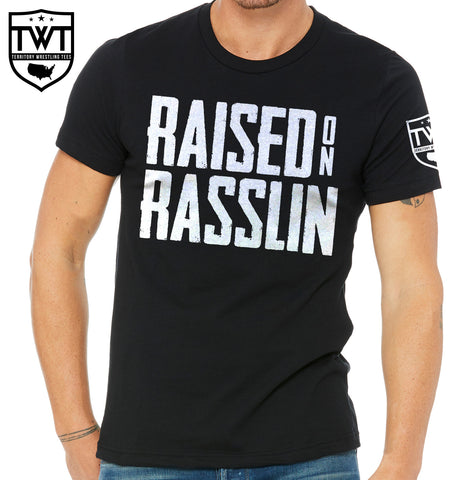 Raised on Rasslin' Stacked Tee