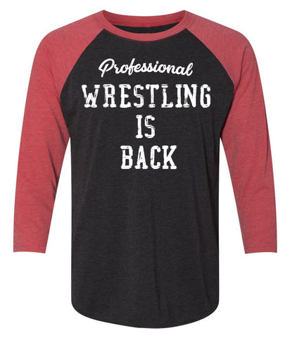 Wrestling is Back Raglan