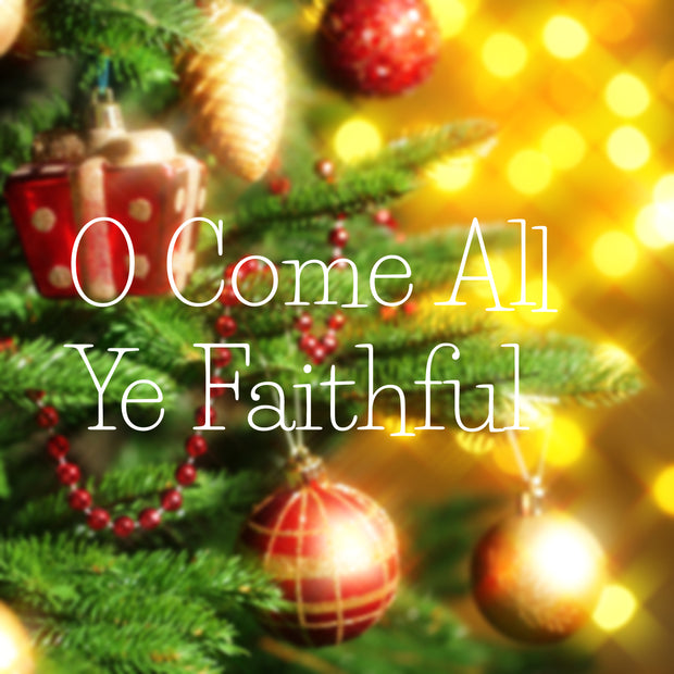 O Come All Ye Faithful - License