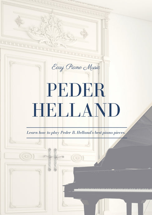 Peder B. Helland - Sheet Music for Solo Piano [Digital]