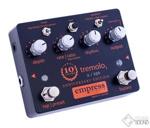 Empress 10th Anniversary Tremolo²