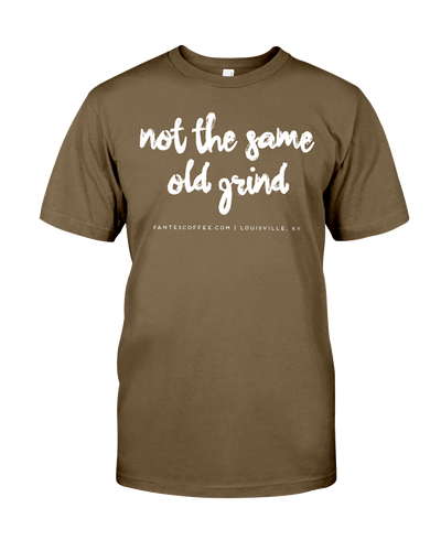 Not The Same Old Grind T-Shirt