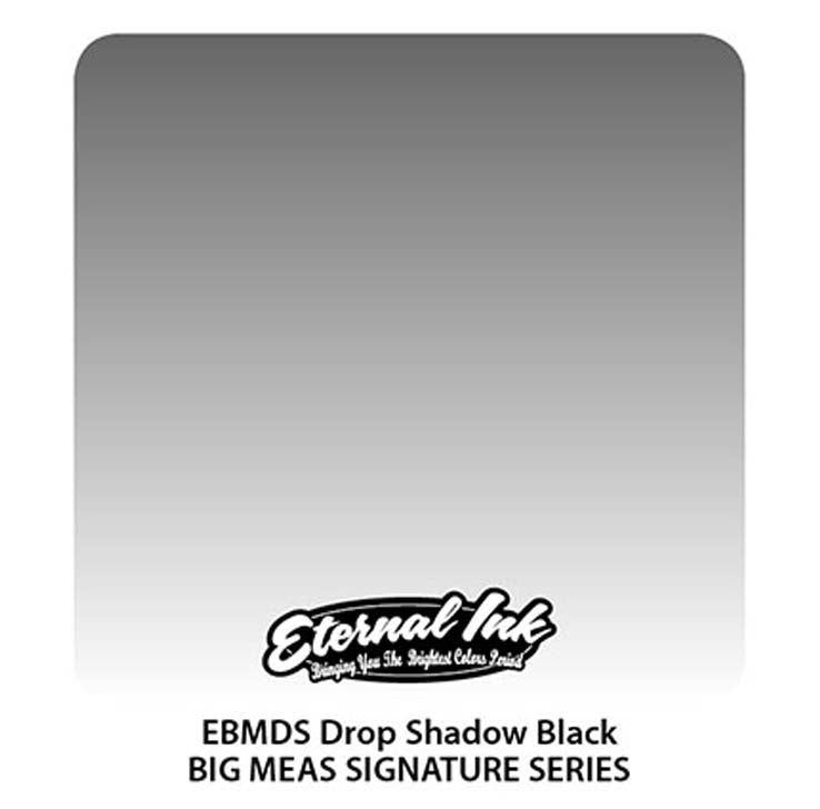 Eternal - BIG MEAS DROP SHADOW