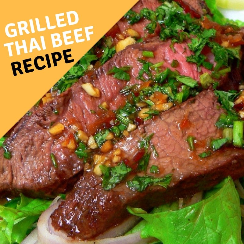Grilled Thai Beef Recipe Step By Step Guide