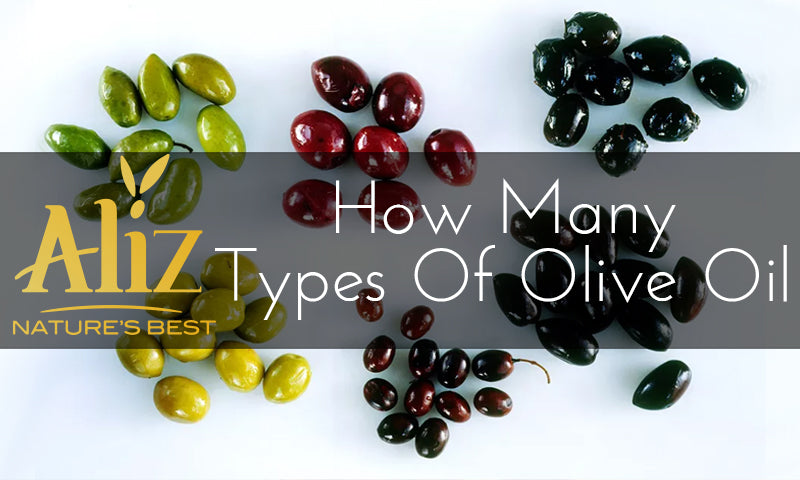 How Many Types of Olive Oil