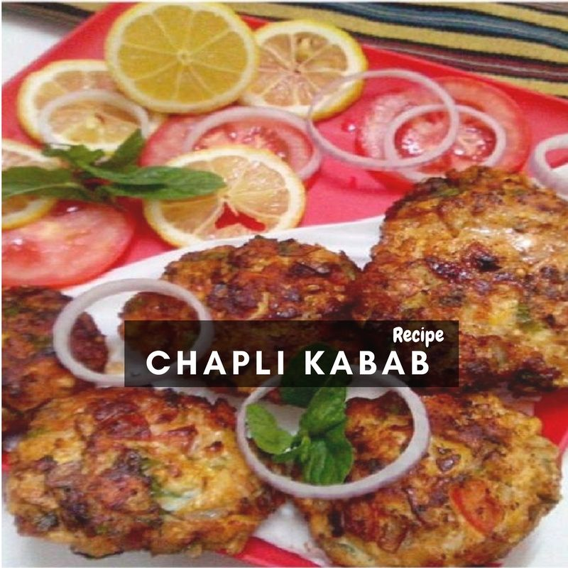 Chapli Kebab Recipe in Urdu