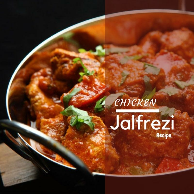 Chicken Jalfrezi Recipe In Urdu Aliz Foods