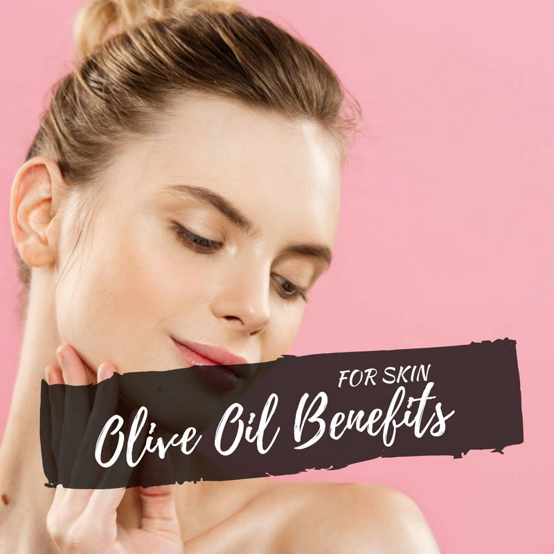 The Top Olive Oil Benefits for Skin