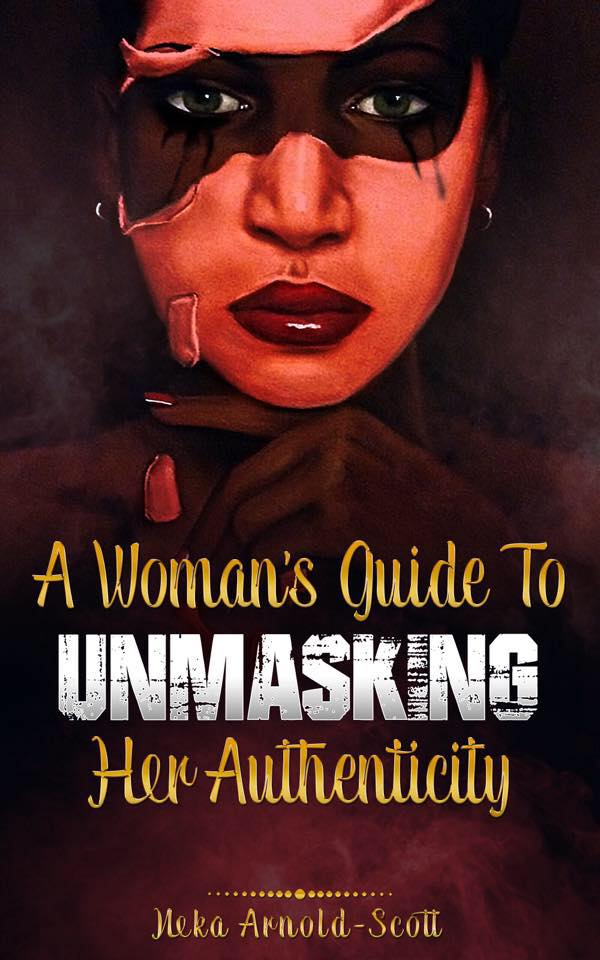 A Woman's Unmasking Guide