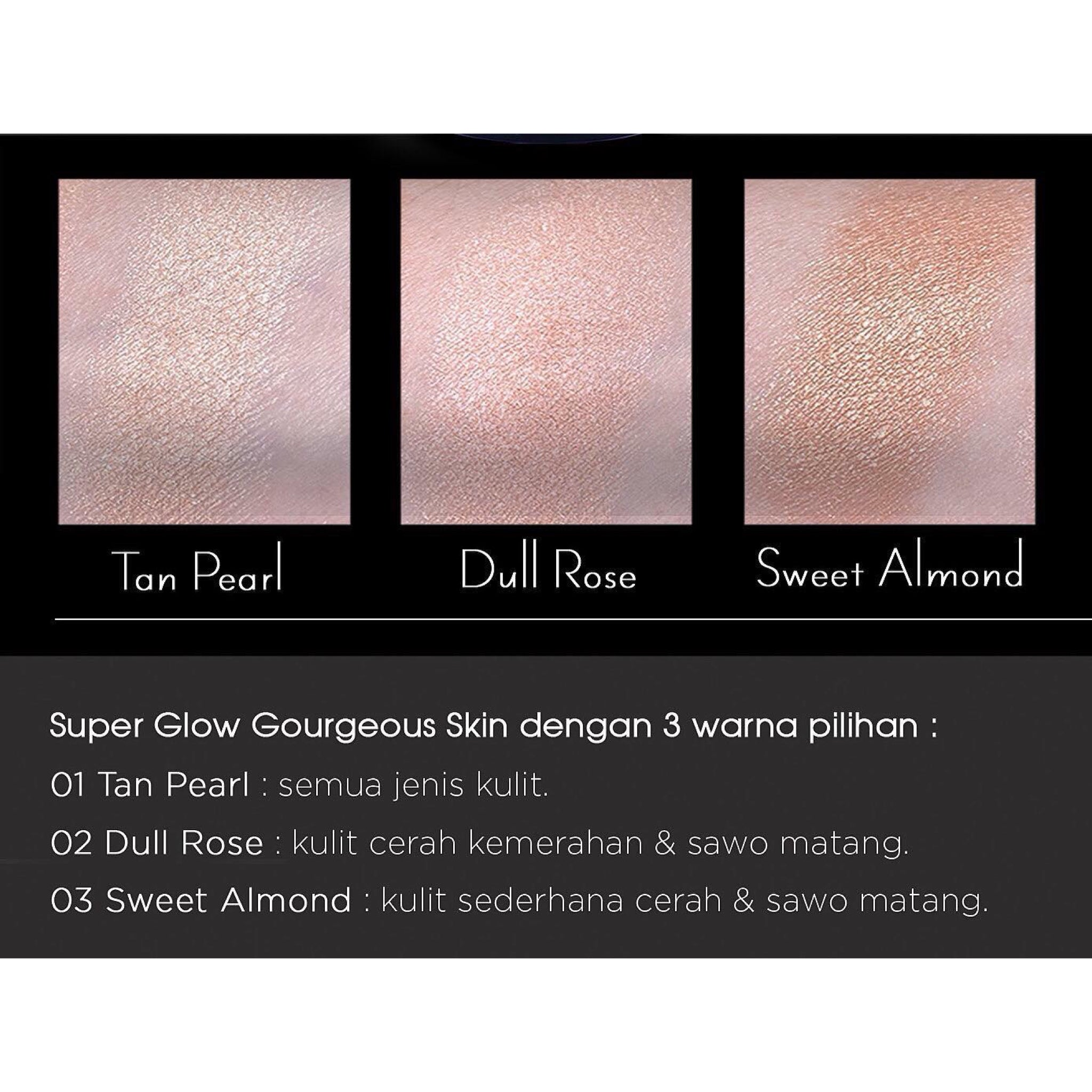 Superglow Gorgeous Skin