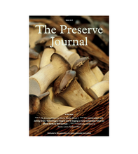 Load image into Gallery viewer, The Preserve Journal Issue no. 3