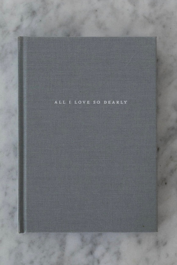 All I loved So Dearly Journal