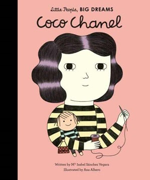 Little People, Big Dreams: Coco Chanel Book