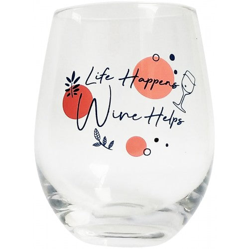Life Happens Wine Glass