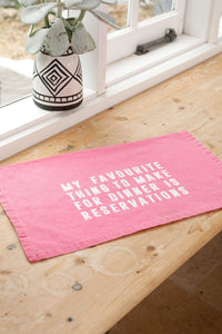 Reservations Tea Towel Pink