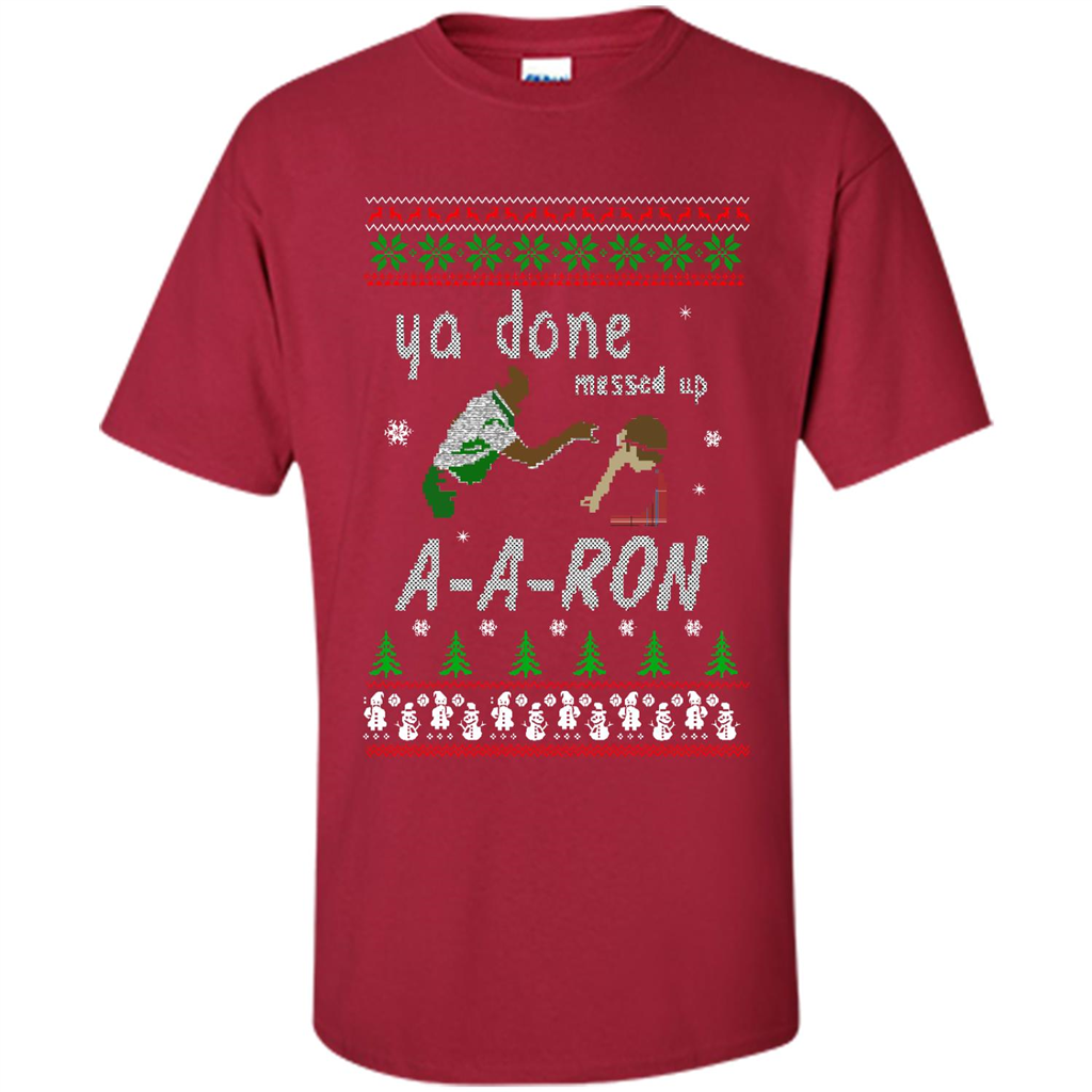 aaron sweater ya done messed up christmas sweater t shirt