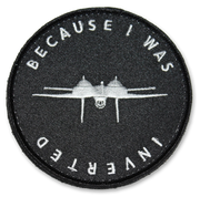F-14 Patch, USN Patch, Tomcat Patch, Flight Jacket Patch, Because I was Inverted, Because I was Inverted Patch, Flight Bag Patch, Military Patch, Pilot Gear, Top Gun Patch, F-14 Tomcat, Funny Patch, Funny Military Patch