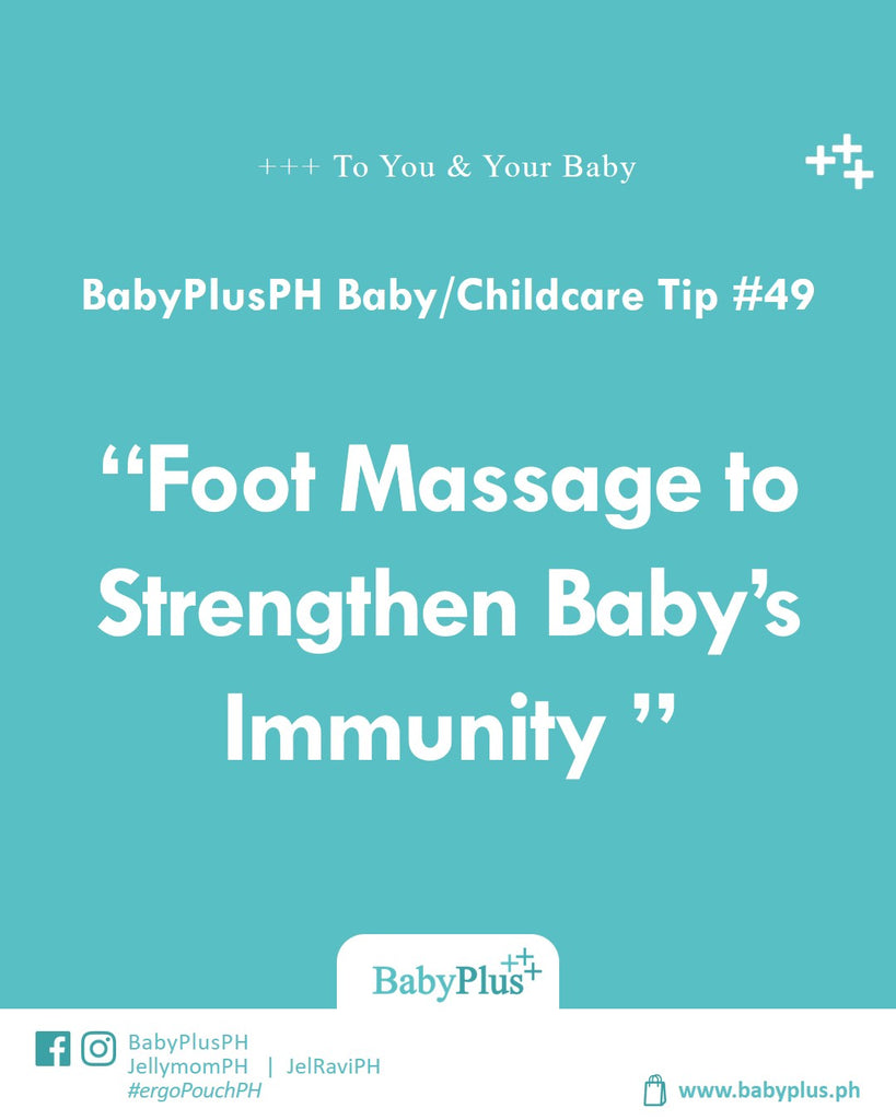 Foot Massage to Strengthen Baby's Immunity