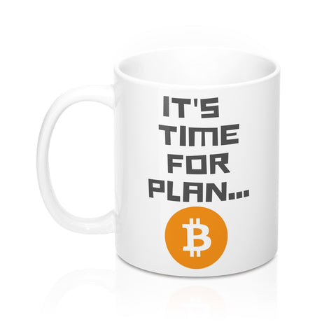 Bitcoin Plan B 11oz Mug