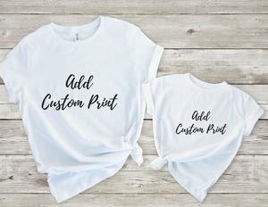 Any Personalised Mommy/Daddy & Me Tshirt Set
