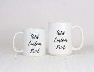 Any Mommy/Daddy & Me Mug Set