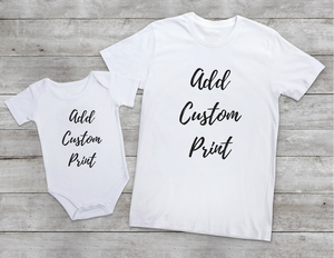 Any Personalised Mommy/Daddy & Me Babygrow and Tee Set