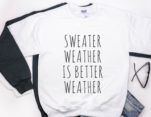 SWEATER WEATHER Unisex Sweater