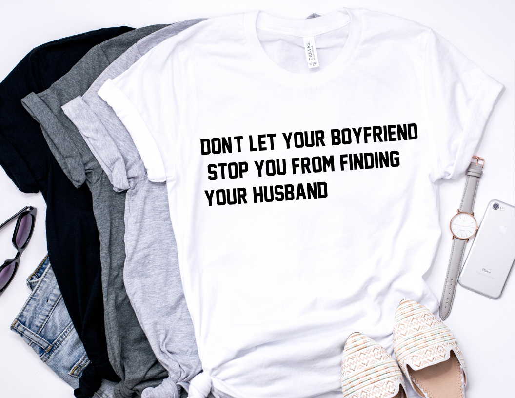 FIND YOUR HUSBAND T-shirt